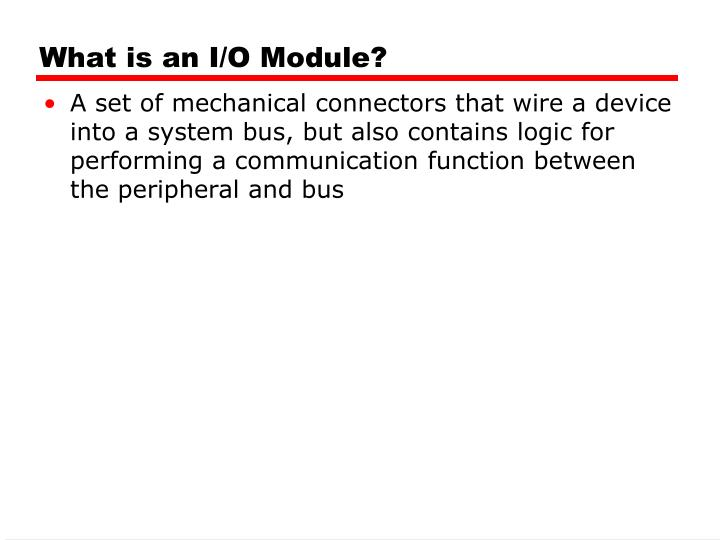What is an i o module