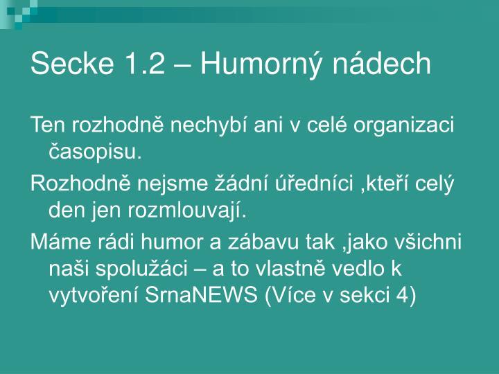 Secke 1.2 – Humorný nádech