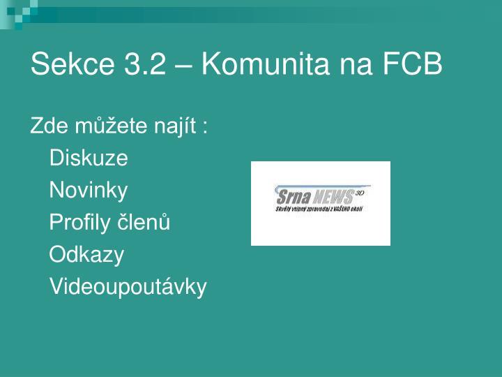 Sekce 3.2 – Komunita na FCB