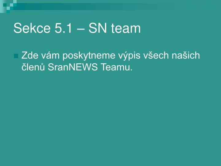 Sekce 5.1 – SN team