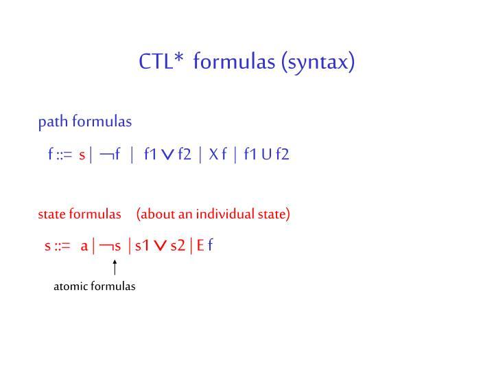 CTL*  formulas (syntax)