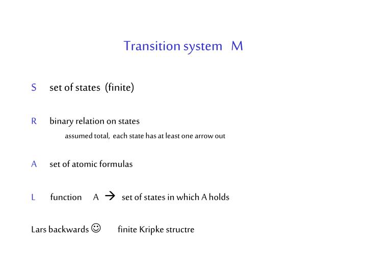 Transition system   M