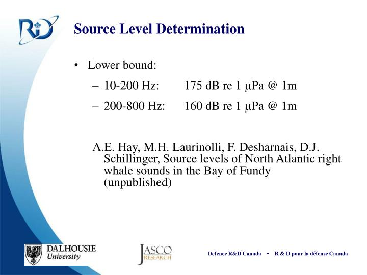 Source Level Determination