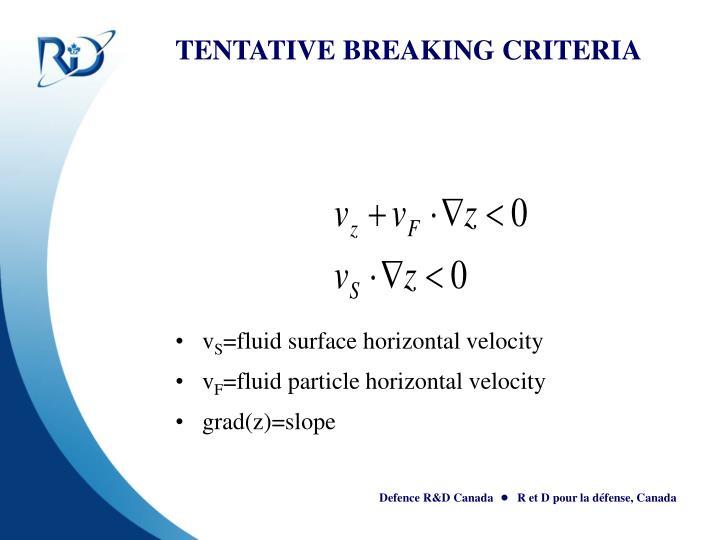 TENTATIVE BREAKING CRITERIA