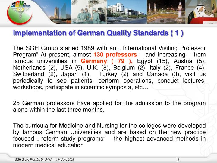 Implementation of German Quality Standards ( 1 )