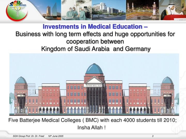 Investments in Medical Education –