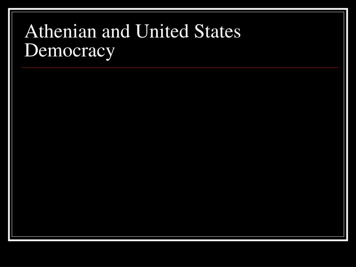 Athenian and United States Democracy