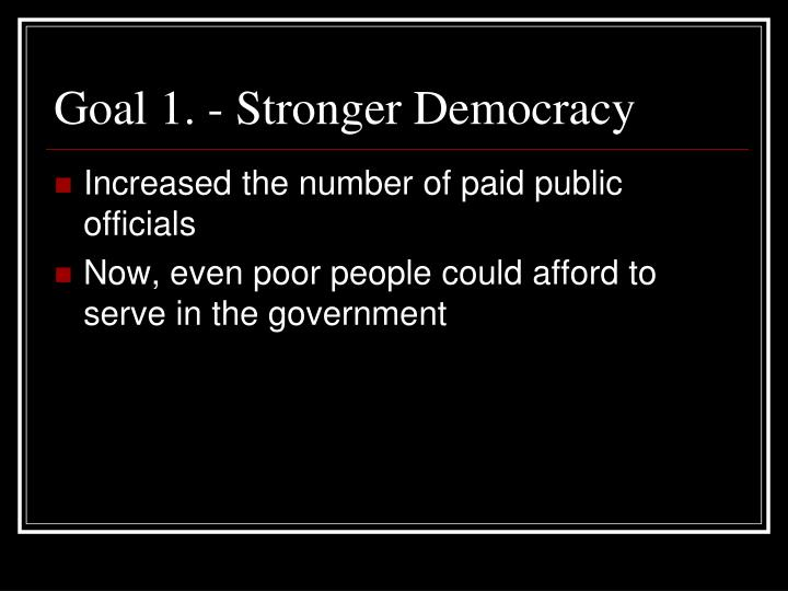 Goal 1. - Stronger Democracy