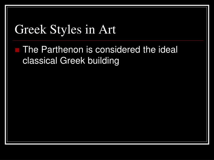 Greek Styles in Art