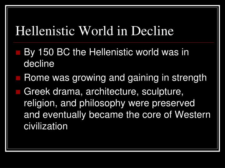 Hellenistic World in Decline