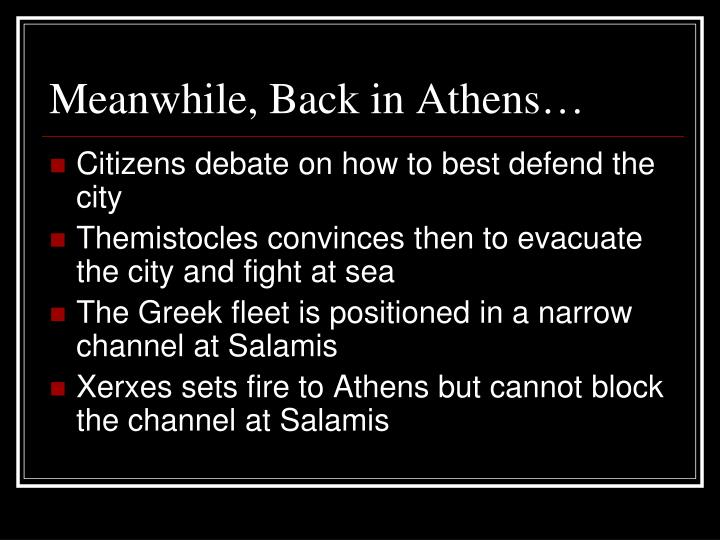 Meanwhile, Back in Athens…