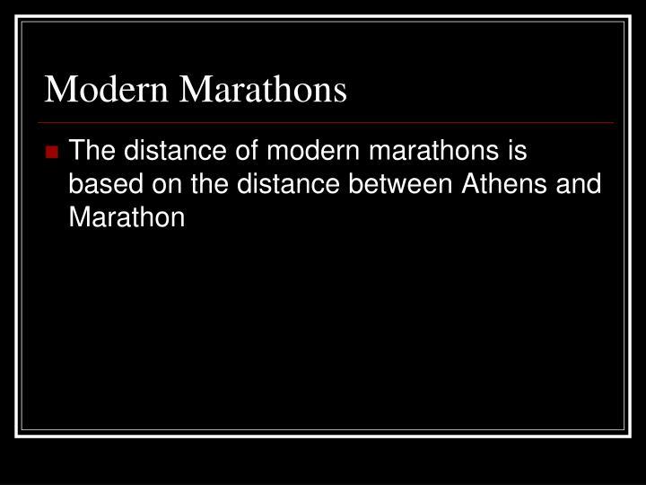 Modern Marathons