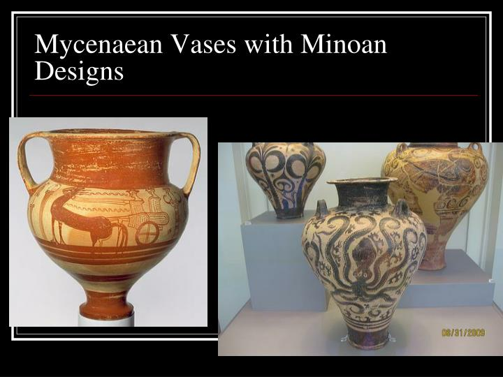 Mycenaean Vases with Minoan Designs