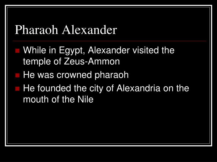 Pharaoh Alexander
