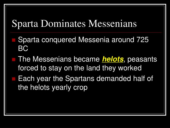 Sparta Dominates Messenians