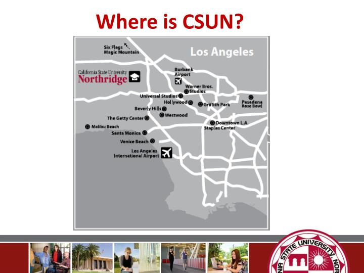 Where is CSUN?