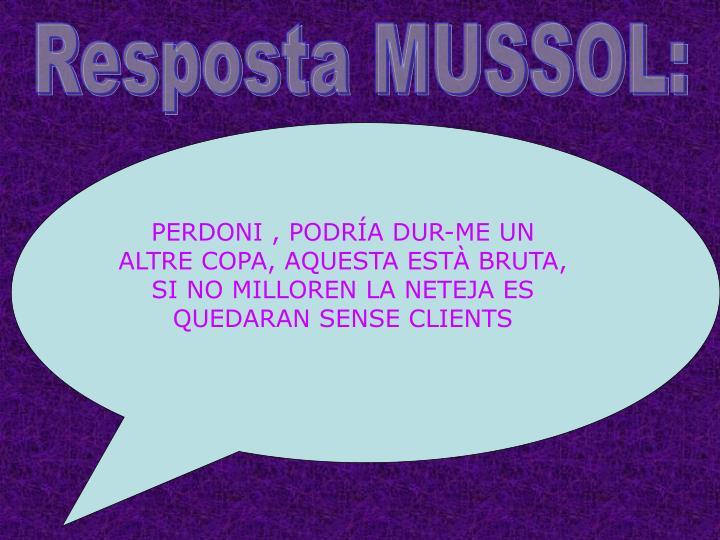 Resposta MUSSOL: