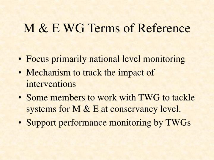 M & E WG Terms of Reference