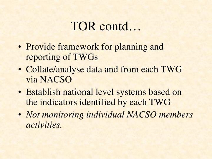 TOR contd…