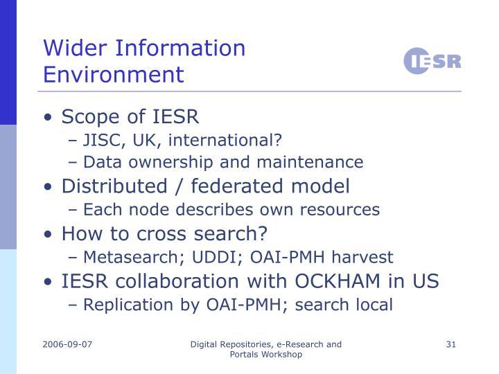 Wider Information Environment