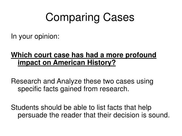 Comparing Cases