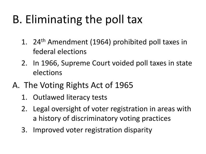B. Eliminating the poll tax