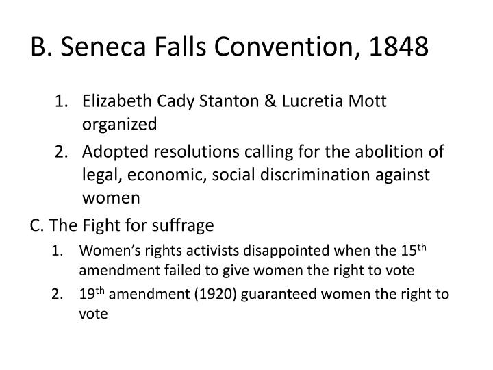 B. Seneca Falls Convention, 1848
