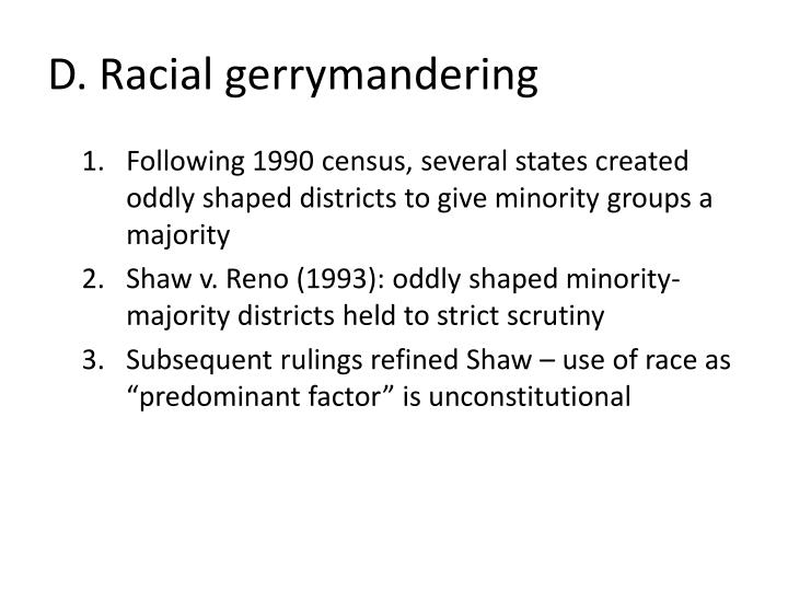 D. Racial gerrymandering