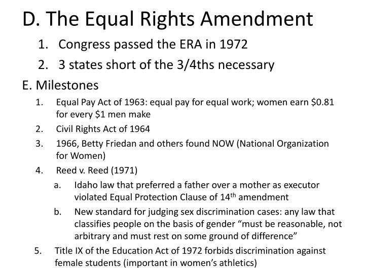 D. The Equal Rights Amendment