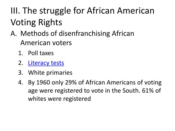 III. The struggle for African American Voting Rights