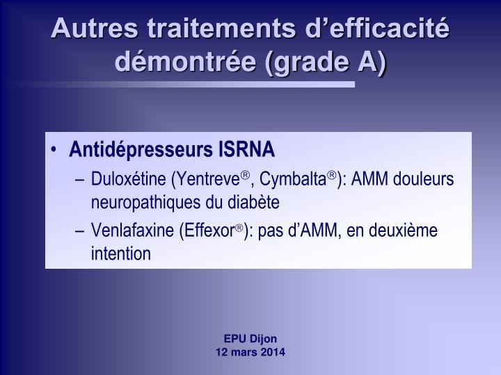 Autres traitements d'efficacité démontrée (grade A)