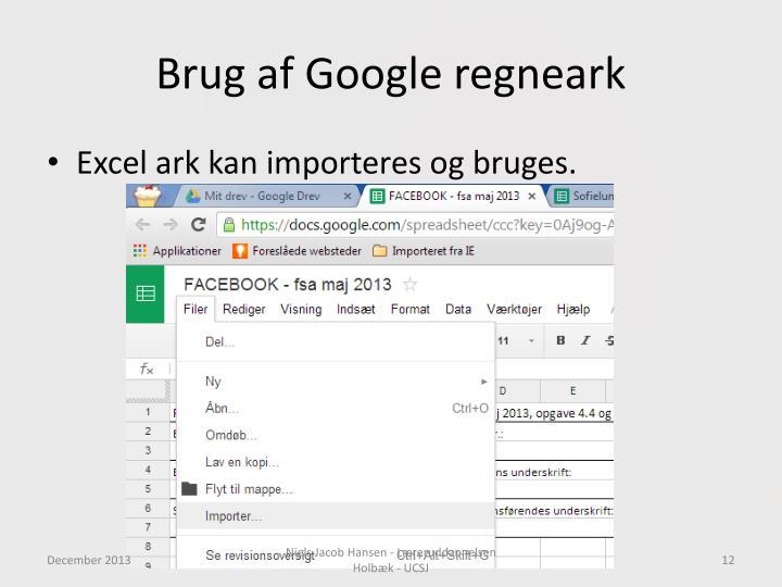 Brug af Google regneark