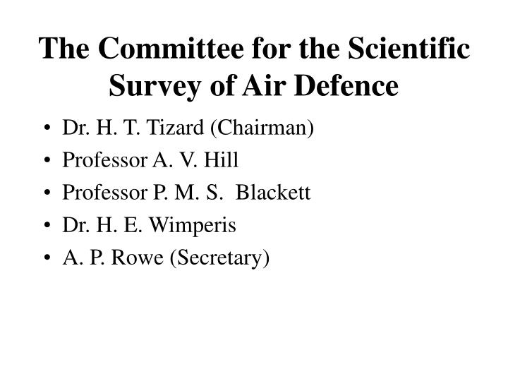 The Committee for the Scientific Survey of Air Defence