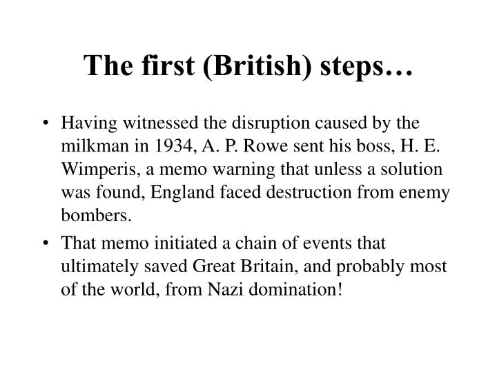 The first (British) steps…