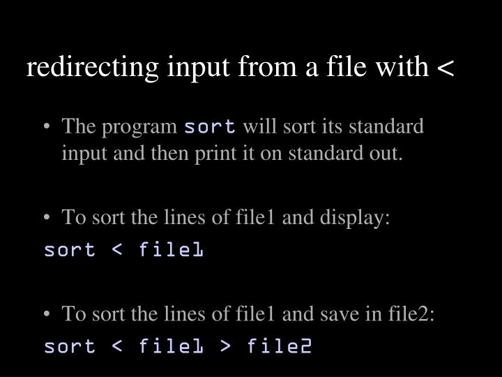 redirecting input from a file with <
