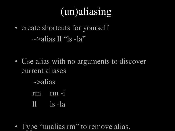 (un)aliasing
