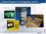a short history of computers and it4