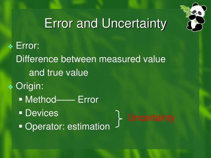 Error and Uncertainty