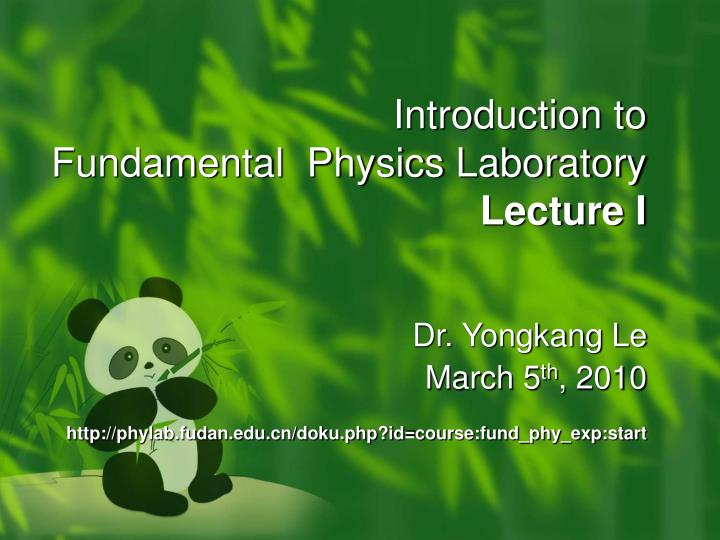 Introduction to fundamental physics laboratory lecture i