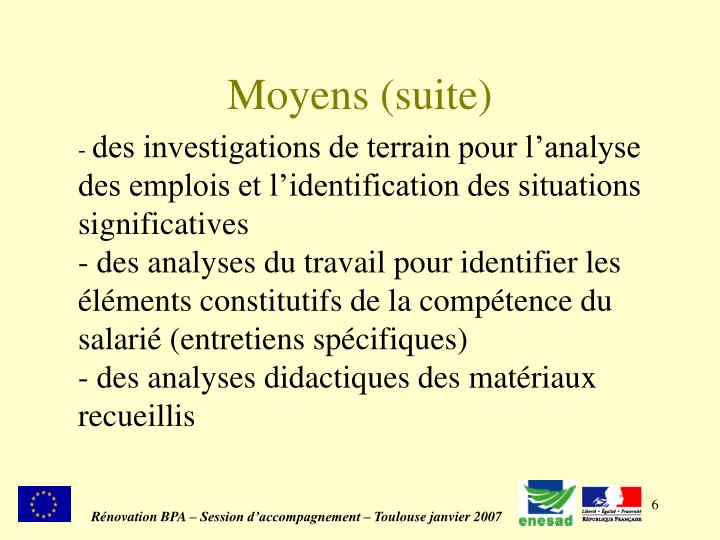 Moyens (suite)