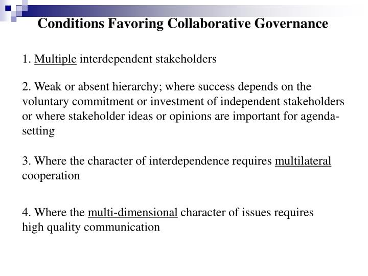 Conditions Favoring Collaborative Governance