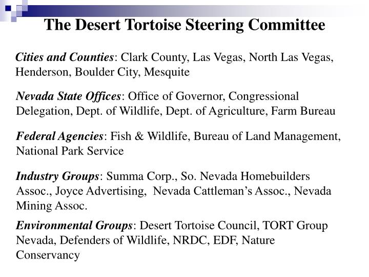 The Desert Tortoise Steering Committee