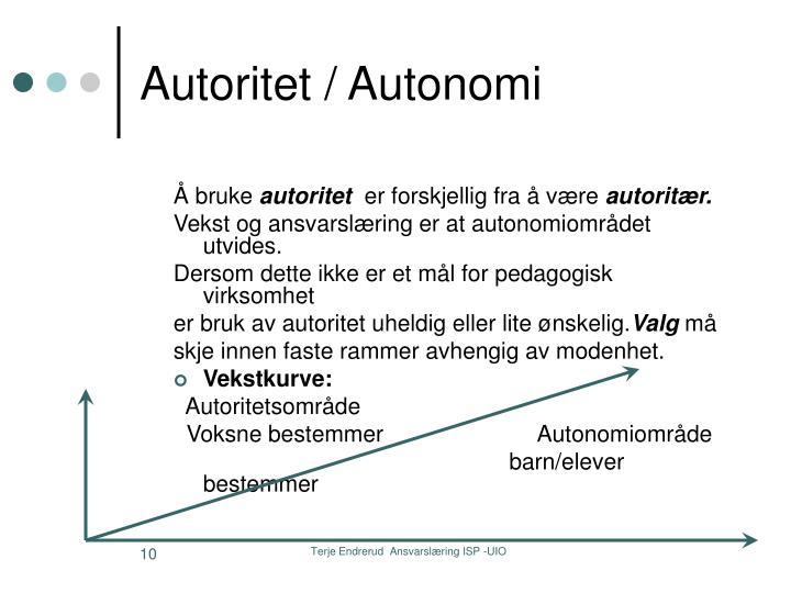 Autoritet / Autonomi