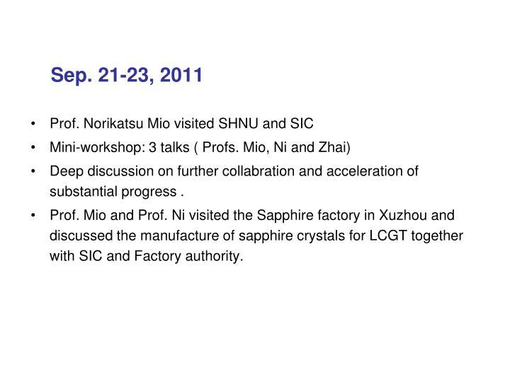 Sep. 21-23, 2011