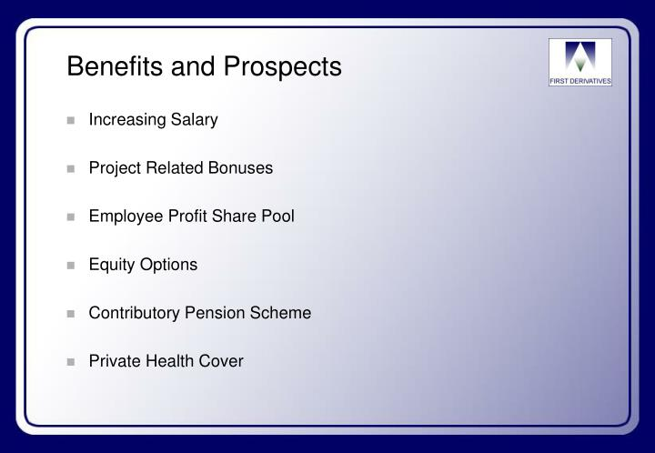 Benefits and Prospects