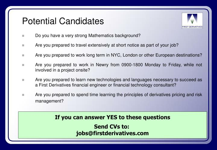 Potential Candidates