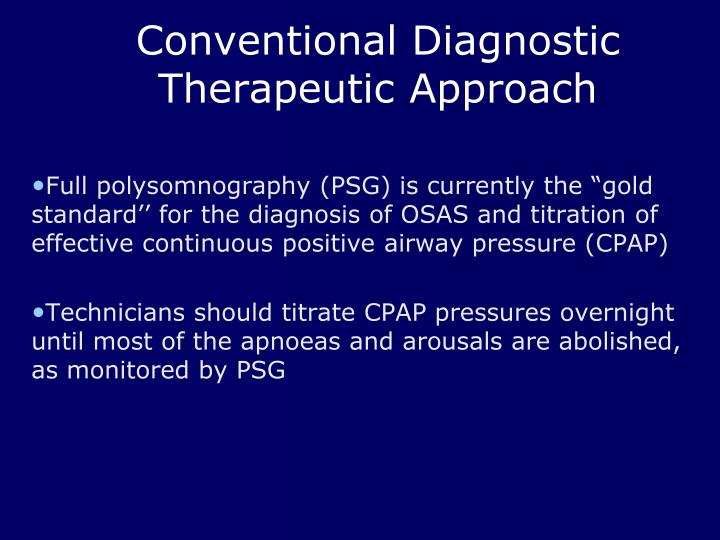 Conventional Diagnostic Therapeutic Approach
