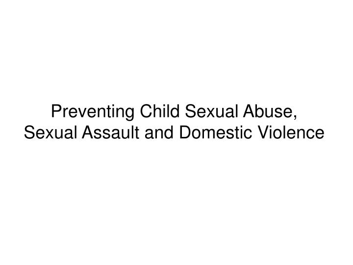 Preventing Child Sexual Abuse,