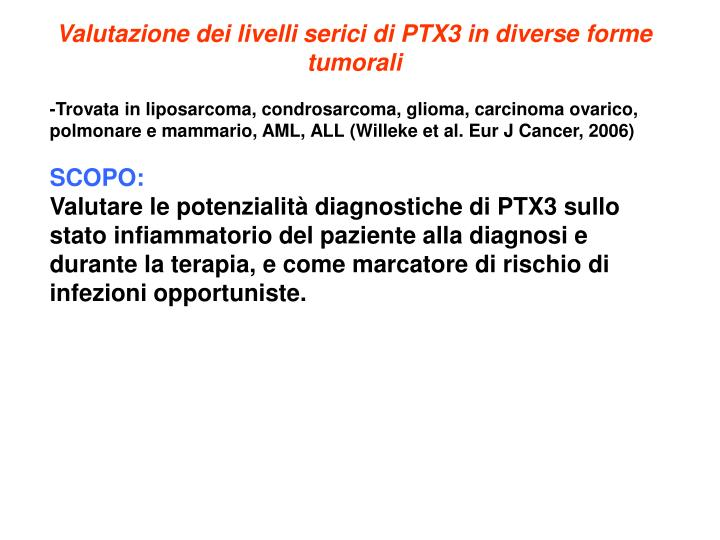 Valutazione dei livelli serici di PTX3 in diverse forme tumorali