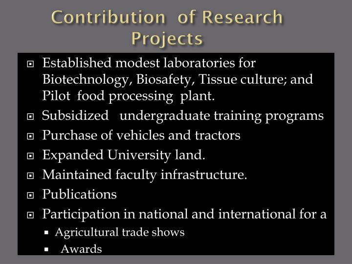 Contribution  of Research Projects